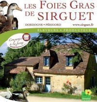 Idée de Sortie Lanquais Les Foies Gras de Sirguet
