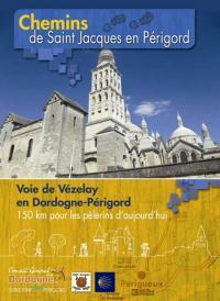 Idée de Sortie Saint Vincent sur l'Isle Voie de Vézelay Etape 3 : Sorges-Périgueux