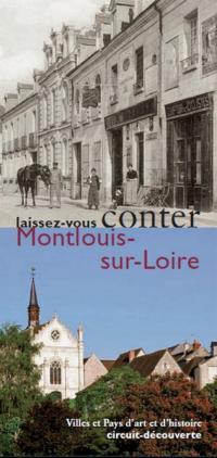 Laissez-vous conter Montlouis-sur-Loire Tours