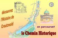 Idée de Sortie Creutzwald CHEMIN HISTORIQUE À CREUTZWALD