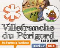 Idée de Sortie Mazeyrolles Villefranche du Périgord : De l'arbre à l'assiette