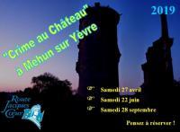 Idée de Sortie Allogny Crime au Château de Mehun-sur-Yèvre