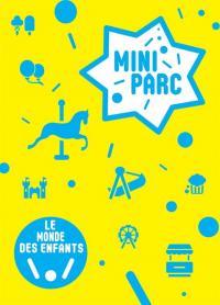 Idée de Sortie Saint Germain des Bois Mini Parc Le Monde des Enfants