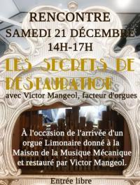 Idée de Sortie Poussay RENCONTRE AVEC VICTOR MANGEOL FACTEUR D'ORGUES - LES SECRETS DE RESTAURATION