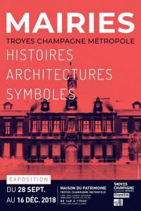 Idée de Sortie Saint Julien les Villas Visites guidées de l'exposition Mairies - Histoires Architectures Symboles
