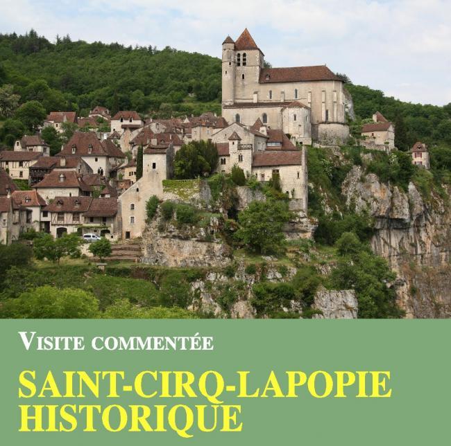 Visite Guidée : Saint-Cirq Lapopie Historique-Credit